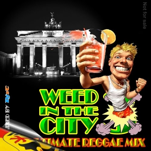 DJ D!sC - Weed In The City Vol. 3